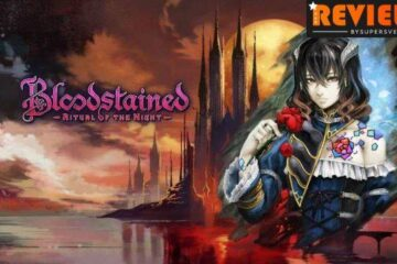 Bloodstained Ritual of the Night requested/winner of the poll Review