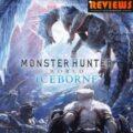 Monster Hunter world + Iceborne User Reviews