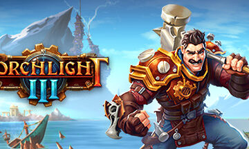 Torchlight 3 Requested/winner of the March poll review