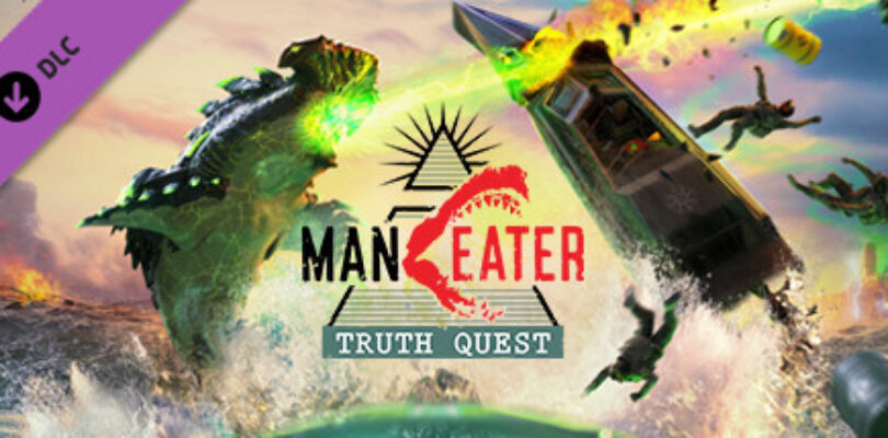 Maneater Truth Quest review