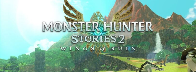 Monster Hunter Stories 2 Wings of Ruin Review
